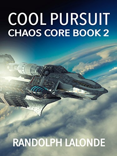 Cool Pursuit: Chaos Core Book 2