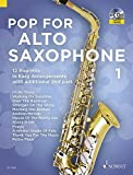 Pop For Alto Saxophone Volume 1 +CD --- Saxophone en Mib (avec second saxophone en Mib ad lib)