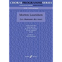 Chansons des Roses: SATB (Choral Programme Series)