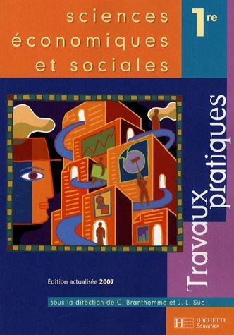Sciences économiques et sociales 1ère : Travaux pratiques