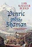 Penric and the Shaman (Penric & Desdemona Book 2) (English Edition)