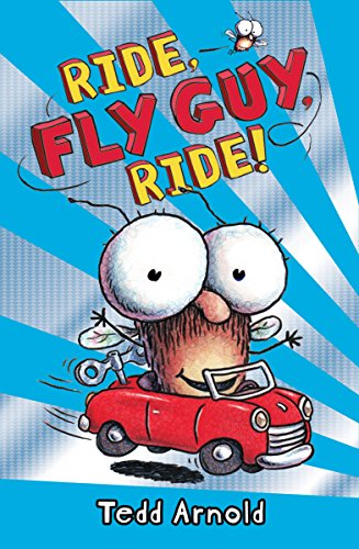 Ride, Fly Guy, Ride! (Fly Guy #11) por Tedd Arnold