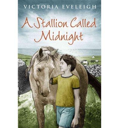[(A Stallion Called Midnight )] [Author: Victoria Eveleigh] [Jun-2012]