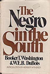 The Negro in the South;: His economic progress in relation to his moral and religious development. Being the William Levi Bull lectures for the year 1907,