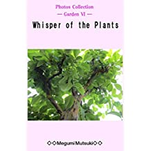 Photos Collection ― Garden Ⅵ ― Whisper of the Plants (English Edition)
