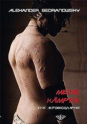 Meine Kämpfe - Eine Autobiographie (Edition Lepidoptera)