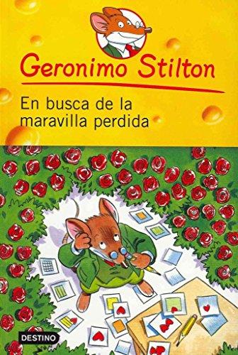 [(En Busca de La Maravilla Perdida)] [By (author) Geronimo Stilton] published on (April, 2009)