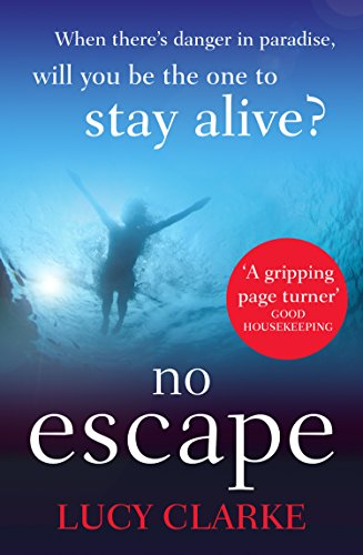 No Escape: The most addictive, gripping thriller with a shocking twist (Twist Lucy)