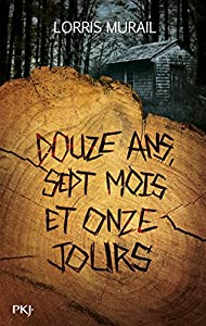 """Afficher """"Douze ans, sept mois et onze jours"""""""