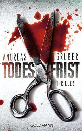 Buchseite und Rezensionen zu 'Todesfrist: Thriller' von Andreas Gruber