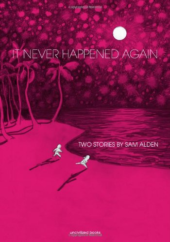 It Never Happened Again: Two Stories