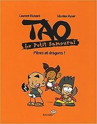 Tao Le Petit Samouraï : Pitres et dragons !