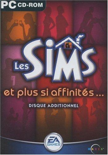 Les Sims et plus si affinités…