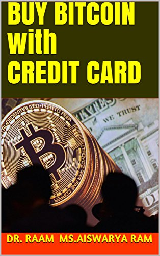 BUY BITCOIN with CREDIT CARD (English Edition)