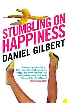 Stumbling on Happiness di [Gilbert, Daniel]