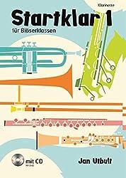 Startklar 1 Für Bläserklassen: Klarinette. Band 1. Klarinette. Ausgabe Mit Cd.