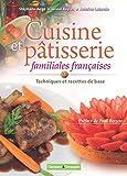 Cuisine et pâtisserie familiales française (FA.GRAND PUBLIC) (French Edition)