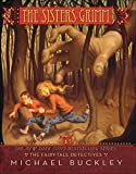 The Fairy-Tale Detectives (Sisters Grimm #1) (The Sisters Grimm)