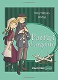 Scarica Libro Pattini d argento (PDF,EPUB,MOBI) Online Italiano Gratis