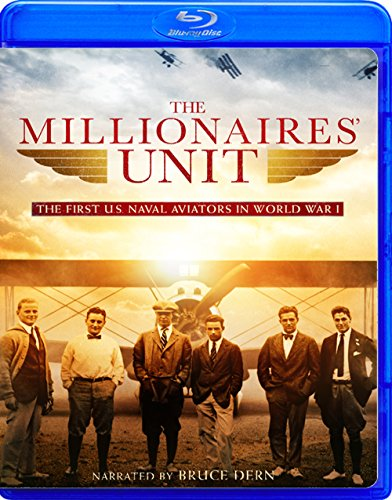The Millionaires' Unit - The First U.S. Naval Aviators in World War I (Deluxe Blu-ray)