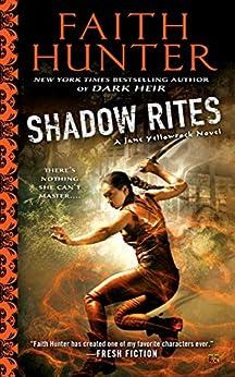 Shadow Rites (Jane Yellowrock Book 10) by [Hunter, Faith]