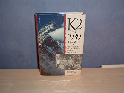 K2: The 1939 Tragedy - The Full Story of the Ill-fated Wiessner Expedition (Teach Yourself)