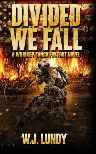 Divided We Fall: Whiskey Tango Foxtrot Vol 6: Volume 6