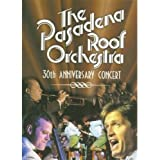 Pasadena Roof Orchestra - 30th Anniversary Concert [DVD]