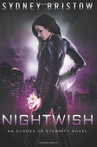 Nightwish: Volume 1 (An Echoes of Eternity Novel)