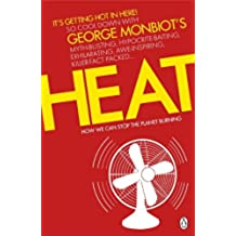 Heat: How We Can Stop the Planet Burning (English Edition)