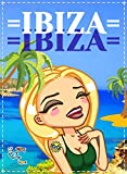 Ibiza - Spain - Mediterranean Sea: Travel. Europe. Overview of the best places to visit in Ibiza (Ibiza Town, Ibiza Beaches, Formentera Island, Es Cana, ... Miguel, Playa d'en Bossa) (English Edition)
