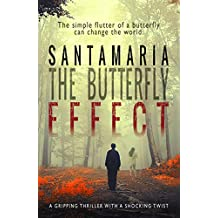 The Butterfly Effect (Oli #2) (English Edition)