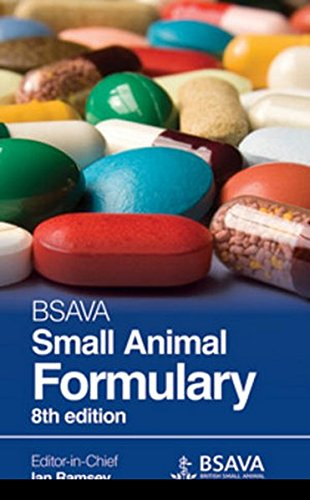 BSAVA Small Animal Formulary, 8E (BSAVA British Small Animal Veterinary Association)