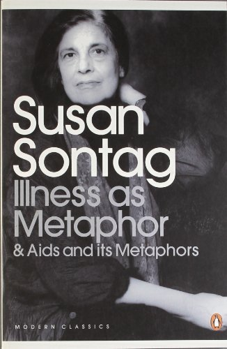 By Susan Sontag - Illness as Metaphor and AIDS and Its Metaphors (Penguin Modern Classics)