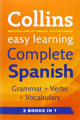 Easy Learning Complete Spanish Grammar, Verbs and Vocabulary (3 books in 1) (Collins Easy Learning Spanish) por Collins Dictionaries