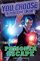 Prisoner Escape (EDGE: You Choose If You Live or Die)