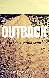 Outback - Shane O'Connors erster Fall (Detective Shane O'Connor 1)