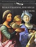 Ecole italienne, XVIIèmè siècle - I. Bologne