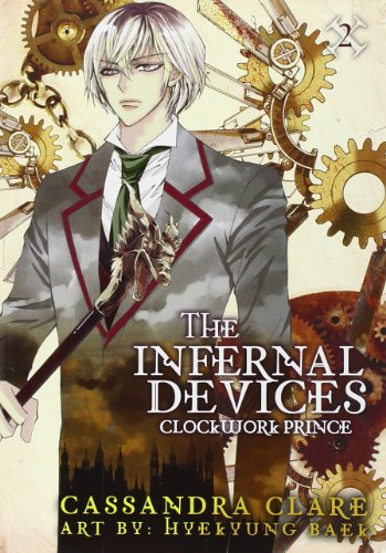 The Infernal Devices: Clockwork Prince: The Infernal Devices: Book 2