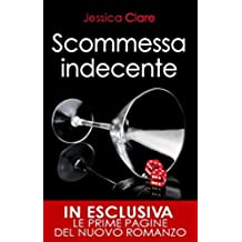 Scommessa indecente (The Billionaire Boys Club Series Vol. 1)