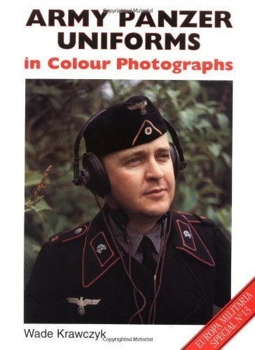 Army Panzer Uniforms (Europa Militaria Special) by Wade Krawczyk (2000-01-01)