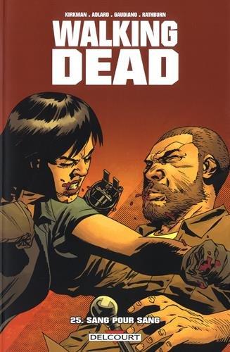 Walking Dead 25 Sang pour sang