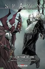 Spawn - La Saga infernale T7 - Le Retour de Cog de Jonathan David