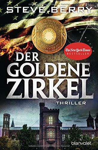 Der goldene Zirkel: Thriller (Cotton Malone, Band 12)