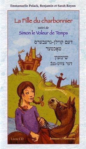 La fille du charbonnier suivi de Simon le voleur de temps (CD Inclus)
