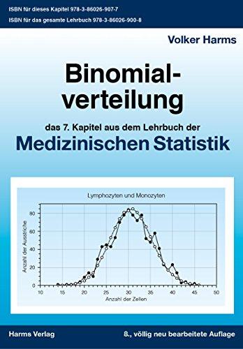 Binomialverteilung: das 7. Kapitel aus dem Lehrbuch der Medizinischen Statistik