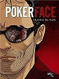 Poker Face, Tome 2 - La main du mort