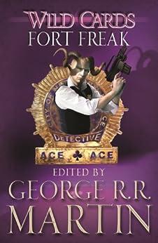 Wild Cards: Fort Freak by [Martin, George R.R.]