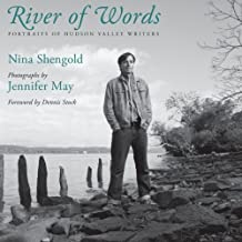 River of Words: Portraits of Hudson Valley Writers (Excelsior Editions) by Nina Shengold (2015-07-02)