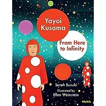 Yayoi Kusama : From here to infinity !